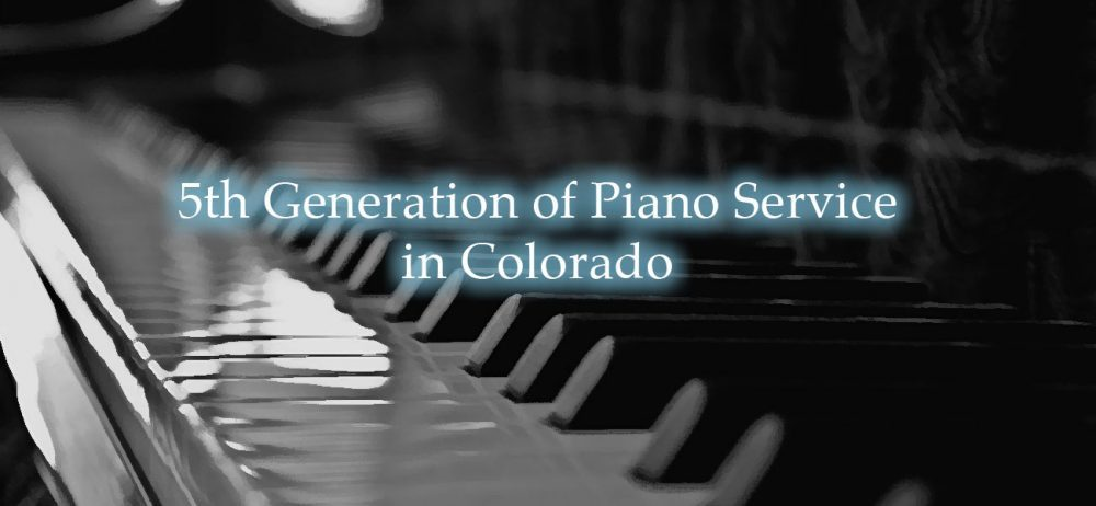 5th Generation of Piano Service in Colorado